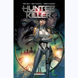 Hunter Killer : Tome 3, Évolution