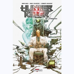 Hunter Killer : Tome 4, Cyberforce