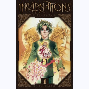 Incarnations : Tome 1