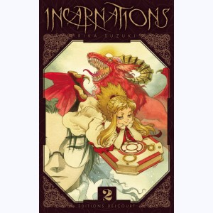 Incarnations : Tome 2
