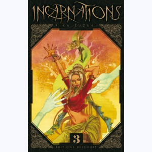 Incarnations : Tome 3