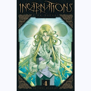 Incarnations : Tome 4