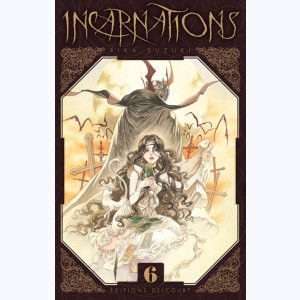 Incarnations : Tome 6