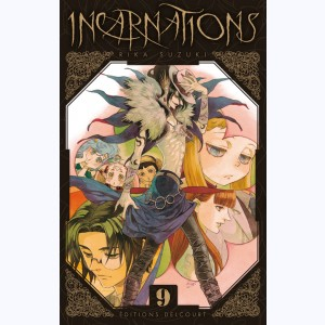 Incarnations : Tome 9