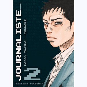 Journaliste : Tome 2