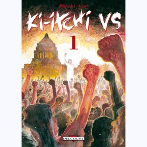 Ki-itchi VS : Tome 1