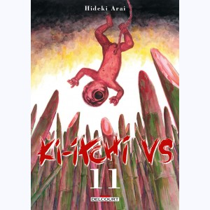 Ki-itchi VS : Tome 11