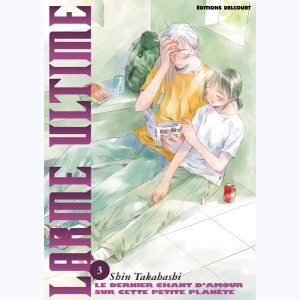 Larme ultime : Tome 3