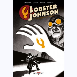 Lobster Johnson : Tome 2, La main enflammée