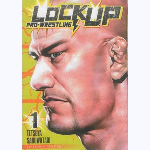 Lock Up - Pro-Wrestling : Tome 1