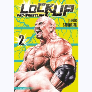 Lock Up - Pro-Wrestling : Tome 2