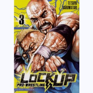 Lock Up - Pro-Wrestling : Tome 3