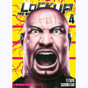 Lock Up - Pro-Wrestling : Tome 4
