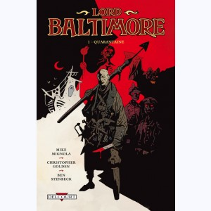 Lord Baltimore : Tome 1, Quarantaine