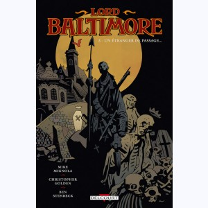 Lord Baltimore : Tome 3, Un étranger de passage