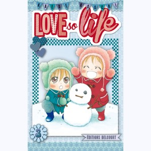 Love so life : Tome 3