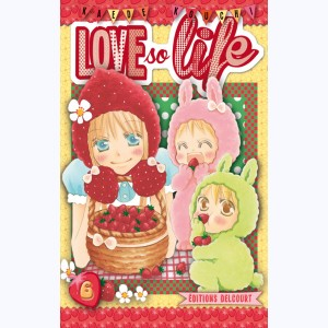 Love so life : Tome 6