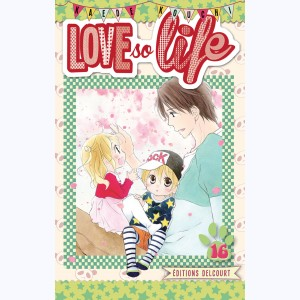 Love so life : Tome 16