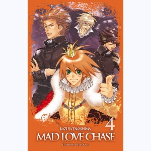 Mad Love Chase : Tome 4