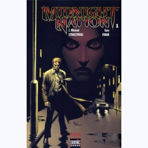 Midnight Nation : Tome 1