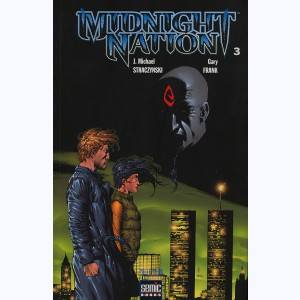 Midnight Nation : Tome 3