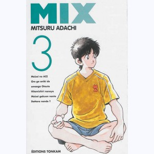 Mix : Tome 3