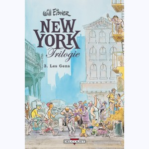 New York Trilogie : Tome 3, Les Gens