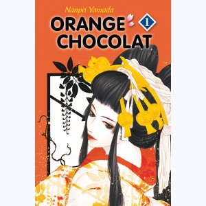 Orange Chocolat : Tome 1