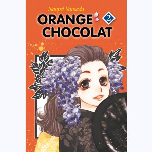 Orange Chocolat : Tome 2