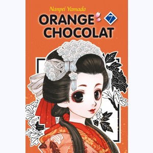 Orange Chocolat : Tome 7