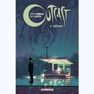 Outcast : Tome 2, Souffrance