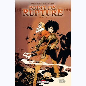 Point de rupture : Tome 2
