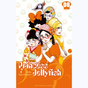 Princess Jellyfish : Tome 8