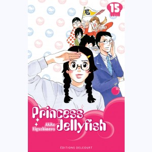 Princess Jellyfish : Tome 15