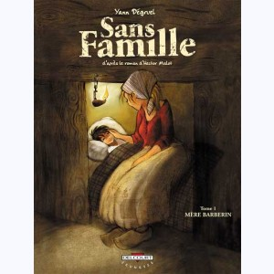 Sans famille : Tome 1, Mère Barberin