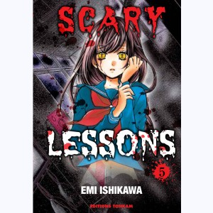 Scary Lessons : Tome 5
