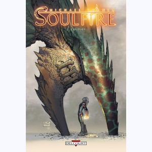 Soulfire : Tome 2, Explosion