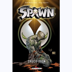 Spawn : Tome 7, Crucifixion