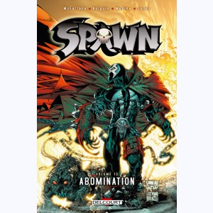 Spawn : Tome 13, Abomination
