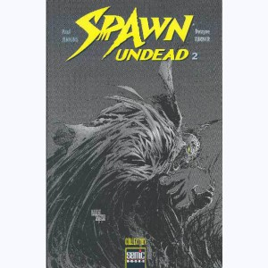 Spawn - Undead : Tome 2