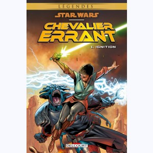 Star Wars - Chevalier errant : Tome 1, Ignition