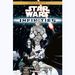 Star Wars - Infinities : Tome 2, L'Empire contre-attaque