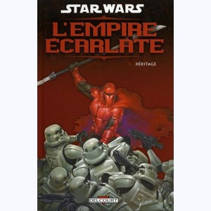 Star Wars - L'Empire Écarlate : Tome 2, Héritage