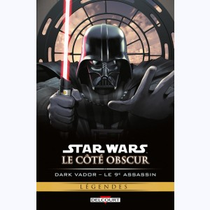 Star Wars - Le côté obscur : Tome 14, Dark Vador - Le 9e Assassin