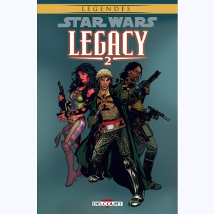 Star Wars - Legacy : Tome 2, Question de confiance