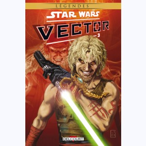Star Wars - Vector : Tome 3