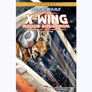 Star Wars - X-Wing Rogue Squadron : Tome 2, Darklighter