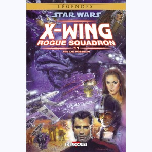 Star Wars - X-Wing Rogue Squadron : Tome 11, Fin de mission
