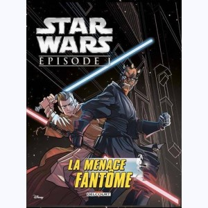 Star Wars (Jeunesse), Épisode I. La Menace fantôme