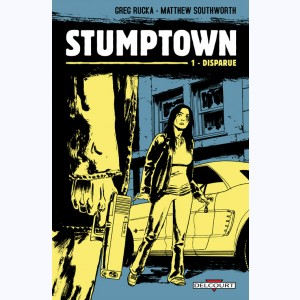 Stumptown : Tome 1, Disparue